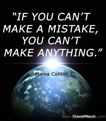 Marva Collins quote: If you can't make a mistake, you can't make anything